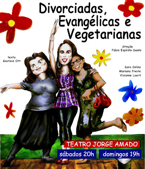 Cartaz e desenho: Divorciadas, Evangélicas e Vegetarianas_espetáculo teatral