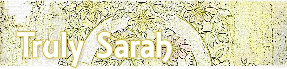 Truly Sarah
