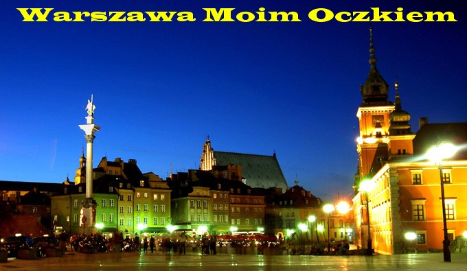 Warszawa Moim Oczkiem