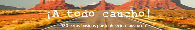 A todo caucho! - Roadtrip por la Amrica Profunda