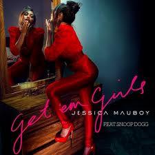 JESSICA MAUBOY - GET EM GIRLS