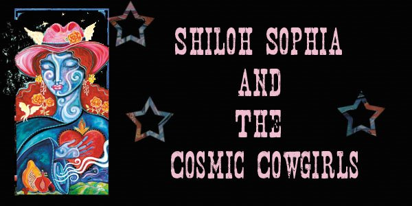 Shiloh Sophia McCloud and the Cosmic Cowgirls