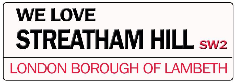 We love Streatham Hill