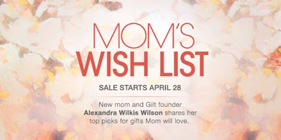 giltmotherday Sponsored Post: Get Ready to Shop for Mothers Day at Gilt Groupes Special Sale on April 28