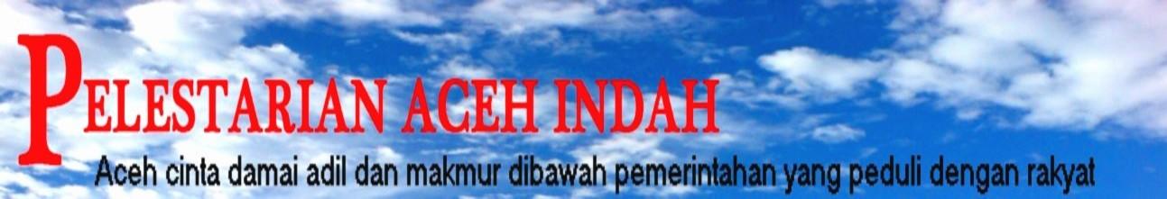 Pelestarian Aceh Indah