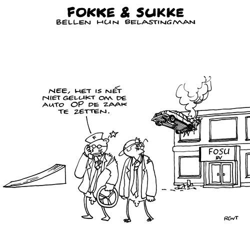 Fokke & Sukke bellen hun belastingman | Nieuwspagina Tysma|Lems: tysmalems.blogspot.com/2010/09/fokke-en-sukke-willen-een-auto-op-de...