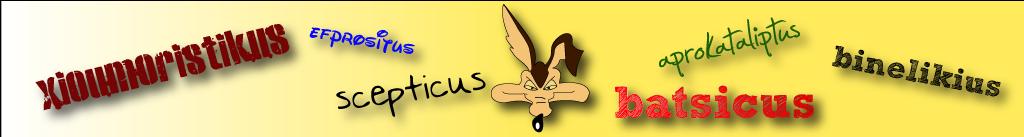 Scepticus Batsicus