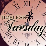 Timeless Tuesday