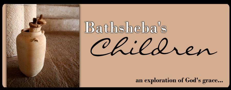 Bathsheba's Children