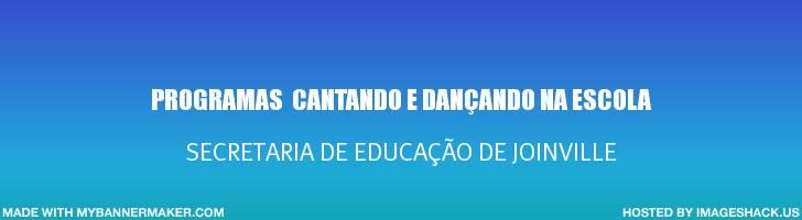 Programas Cantando e Dançando na Escola