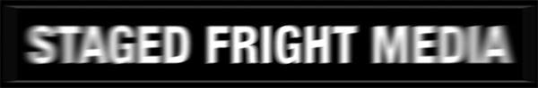 Staged Fright Media