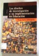 Echevarría, Hugo. Los diseños de investigación y su implementación en Educación