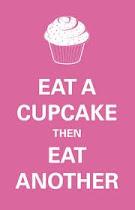 Eat a CupCake . .
