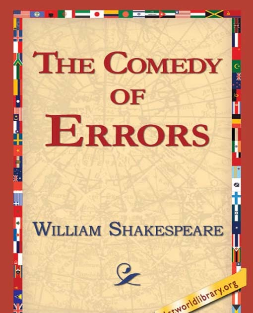a review of william shakespeares first comedy the comedy of errors The comedy of errors's wiki: the comedy of errors is one of william shakespeare's early plays it is his shortest and one of his most farcical comedies, with a major part of the humour coming from slapstick and mistaken identity, in addition to puns and word play.