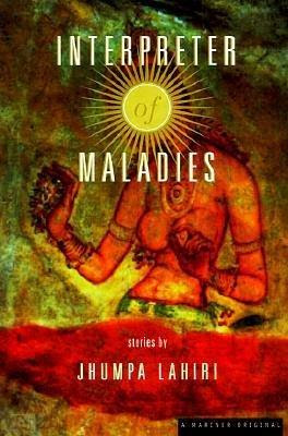 intrepeter of maladies Buy interpreter of maladies: stories by jhumpa lahiri from amazon's fiction books store everyday low prices on a huge range of new releases and classic fiction.