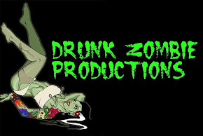 DRUNK ZOMBIE PRODUCTIONS