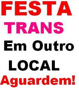 """Festa Trans """" A FESTA das BONECAS do RIO"""""""