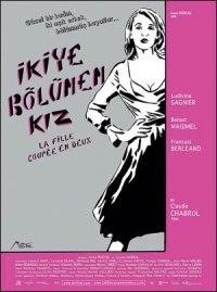 İkiye Bölünen Kız - La fille coupée en deux (2007)