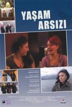 Yaşam Arsızı - Sinema Filmi