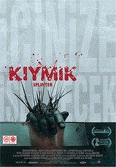 Kıymık - Splinter