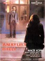 ANAYURT OTELİ - Sinema Filmi