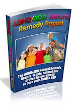 A Safe, Naturally Proven Home Remedy To Cure ADD/ADHD