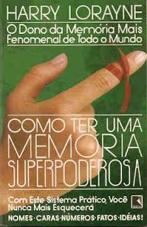 LivroComoTerUmaMemriaSuperpoderosa Como Ter Uma Memória Superpoderosa