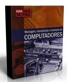 caparedesdecomp Guia Montagem, Manutenção e Instalação de Computadores