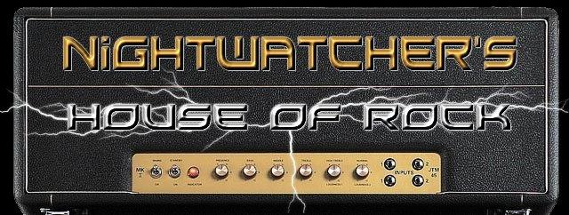 Nightwatcher's House Of Rock