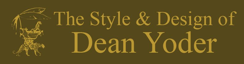 The Style & Design of :  DEAN YODER