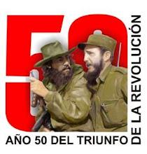 50 AÑOS DEL TRIUNFO DE LA REVOLUCION CUBANA