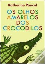 Mesinha de Cabeceira: Os Olhos Amarelos dos Crocodilos