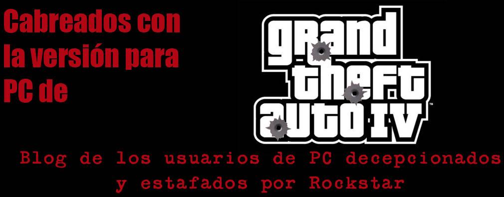 Cabreados con GTA IV