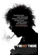 ''I'm Not There'', Bob Dylan elevado a la sexta. [4/10]