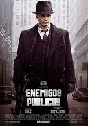 ''Enemigos Públicos''. John Dillinger, ¿héroe nacional? [7/10]