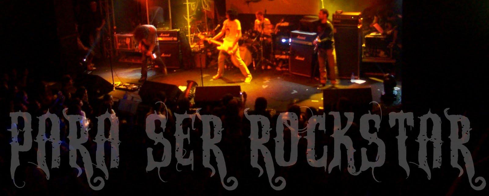 Para ser RockStar...