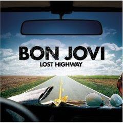 Críticas – Bon Jovi 'Lost Highway' (Universal, 2007)