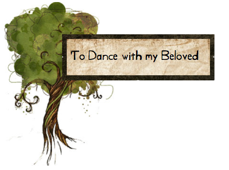 to dance with my beloved
