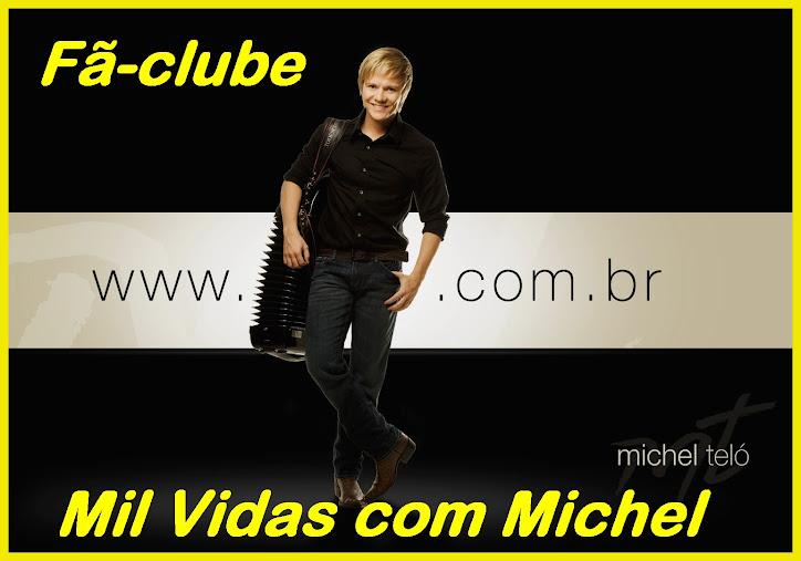 Fã-Clube Mil Vidas com Michel
