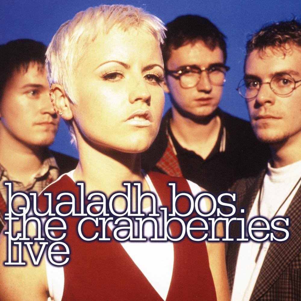 The Cranberries – Bualadh Bos: The Cranberries Live (2010)