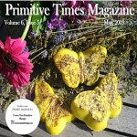 Featured in Primitive Times Magazine May 2009