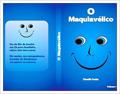 O MAQUIAVÉLICO (LANÇAMENTO)