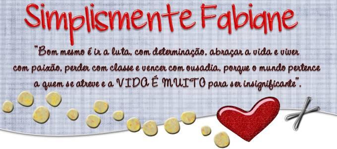 Simplesmente... Fabiane