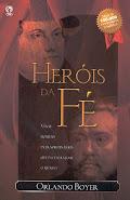 Heróis da fé.