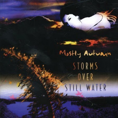 Mostly Autumn - Storms Over Still Water (2005)
