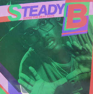 Steady B – Bring The Beat Back  (1986)[INFO]