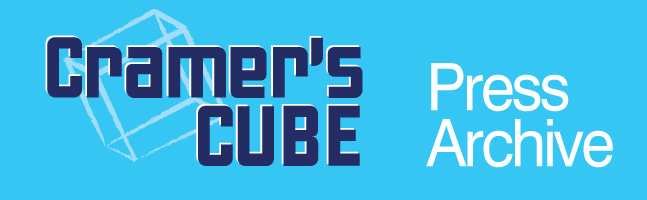Cramer's Cube | Press Archive