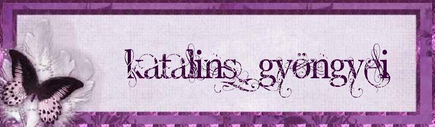 katalins gyöngyei