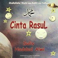 Download full Album Cinta Rasul hadad Alwi &Sulis