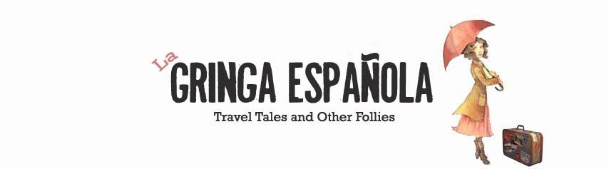 La Gringa Española